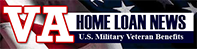VA Home Loan News