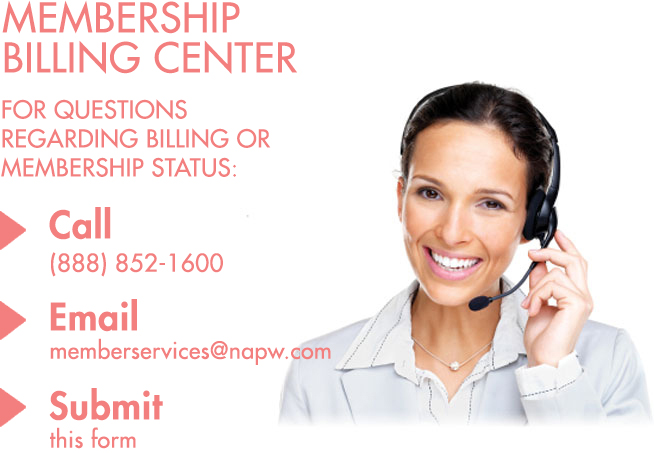 Call: (888)852-1600, Email: memberservices@napw.com, or Submit This Form
